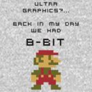 It was 8-Bit back in my day! - Mario by diddykong13