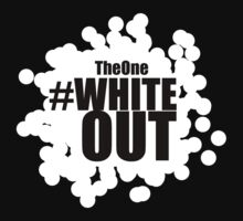 #Whiteout by Kingofgraphics