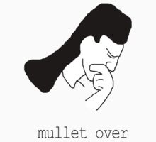 mullet over by mouseman