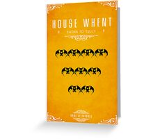 House Whent Greeting Card