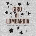 Giro Di Lombardia by Velocast