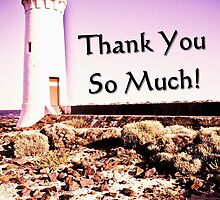 Card - Thank You So Much (Pt Fairy Lighthouse) by Justin Ashleigh Jones