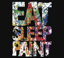 Eat Sleep Paint by nadievastore