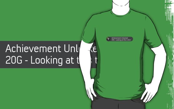 Xbox achievement- looking at this t-shirt by mipeliba