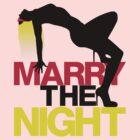 Marry The Night by Marius Gălbinașu