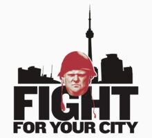 Fight for Your City! by marinasinger