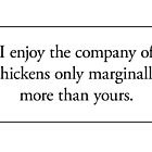 Cards for Engineers - Chickens are better people by Tim Norton