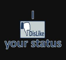 I dislike your status by grant5252