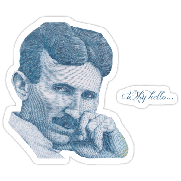 Nikola Tesla, ladies man. by cupofmanatee