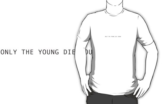 Only the Young Die Young by astro17