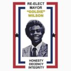 Re-Elect Mayor Goldie Wilson by shadeprint