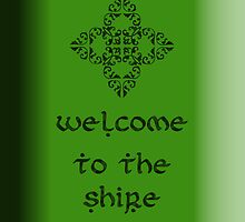 Welcome to the Shire by Lorie Warren