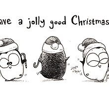 Have A Jolly Good Christmas! by afatpenguinshop