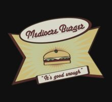 Mediocre Burger; it's good enough by mogencreative