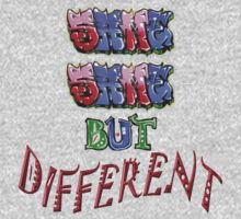 Graffiti Tees ~ same same BUT... by DAdeSimone