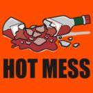 Hot Mess by DetourShirts