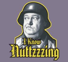 "Shultzy ""I Know Nuttzzzing""  by BUB THE ZOMBIE"