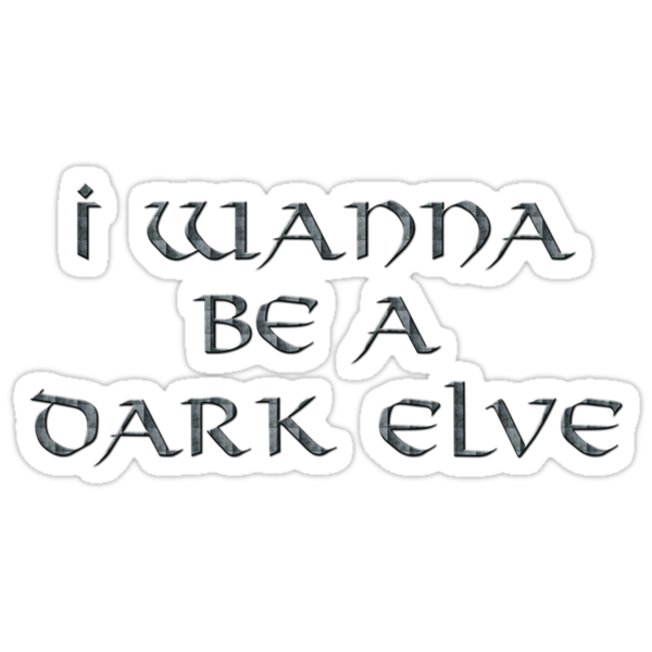 Dark Elve Text Only by Miltossavvides