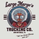 Large Marge&#x27;s Trucking Co. by Bamboota