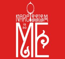 Narcissism Is So Me by copywriter