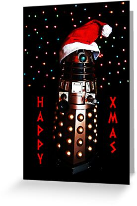 Happy Christmas Dalek Christmas Card Cards by ste6475