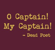 O Captain My Captain by waywardtees
