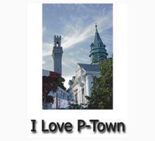 I Love P-Town by Chris  Bradshaw