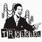Trololo  by Prime-Omega