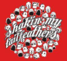 Shakin' My Tailfeathers T-Shirt