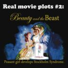 Real Movie Plots #2 - Beauty and the Beast by marinasinger