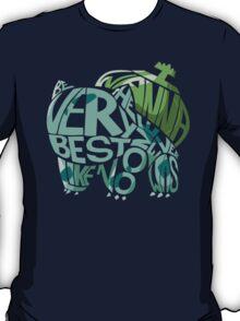 I wanna be... T-Shirt