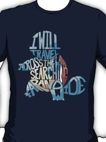 I will travel... T-Shirt