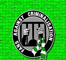 fans against criminalisation  by ventedanger