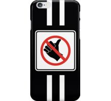 Warning sign iPhone Case/Skin