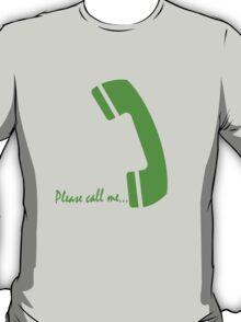 please call me T-Shirt