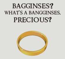 What's A Bangginses, Precious? by thehookshot