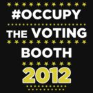 #Occupy the Voting Booth by BNAC - The Artists Collective.