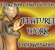 Every Little Thing You Do, weekly feature by LoneAngel