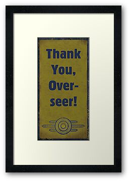 Fallout - Vault Signs - Thank You Overseer by HighDesign