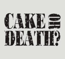 Cake or Death? by mobii