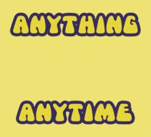 anything, anytime by imagesbyhanson
