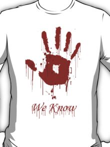 "AWESOME Dark Brotherhood ""We Know"" T-Shirt"