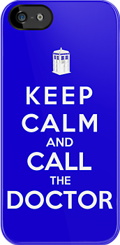Keep Calm And Call The Doctor by Royal Bros Art