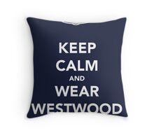 Keep Calm & Wear Westwood Throw Pillow
