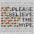 Please Believe the Hype by Rottenchester