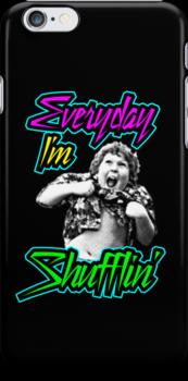 Every Day I'm (Truffle) Shufflin' by BiggStankDogg