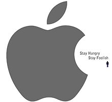 Stay Hungry Stay Foolish - Steve Jobs by Trilbycole