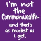 I'm not the Commonwealth by nimbusnought