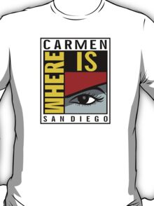 Where is Carmen? T-Shirt