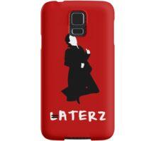 LATERZ Samsung Galaxy Case/Skin